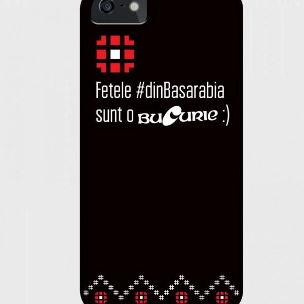 Husa Smartphone - Fetele dinBasarabia sunt o Bucurie