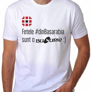 Tricou alb fetele dinBasarabia sunt o Bucurie